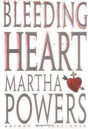 BLEEDING HEART by Martha Powers