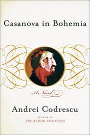 CASANOVA IN BOHEMIA by Andrei Codrescu