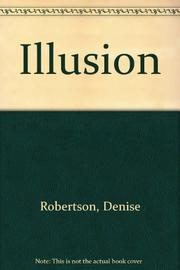 ILLUSION by Denise Robertson