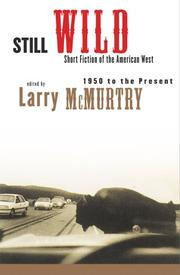 STILL WILD by Larry McMurtry