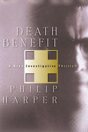 DEATH BENEFIT by Philip Harper