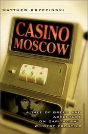 CASINO MOSCOW by Matthew Brzezinski