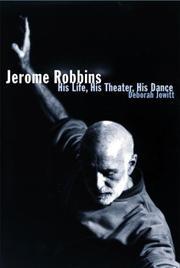 JEROME ROBBINS by Deborah Jowitt