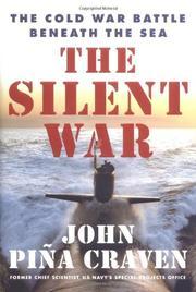 THE SILENT WAR by John Piña  Craven
