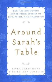 AROUND SARAH'S TABLE by Rivka Zakutinsky