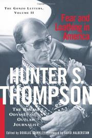 FEAR AND LOATHING IN AMERICA by Hunter S. Thompson