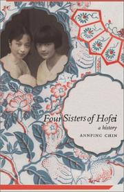FOUR SISTERS OF HOFEI by Annping Chin