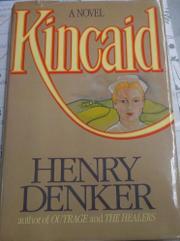 KINCAID by Henry Denker