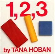 1, 2, 3 BOARD BOOK; WHAT IS IT? by Tana Hoban
