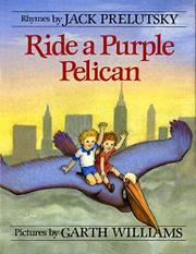 RIDE A PURPLE PELICAN by Jack Prelutsky