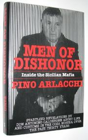 MEN OF DISHONOR by Pino Arlacchi