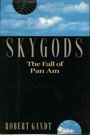 SKYGODS by Robert Gandt