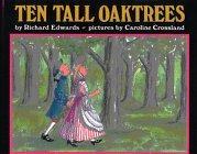 TEN TALL OAKTREES by Richard Edwards