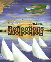 REFLECTIONS by Ann Jonas