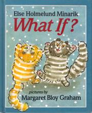 WHAT IF? by Else Holmelund Minarik