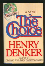 THE CHOICE by Henry Denker
