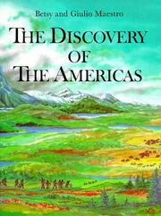 THE DISCOVERY OF THE AMERICAS by Betsy Maestro