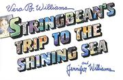 STRINGBEAN'S TRIP TO THE SHINING SEA by Vera B. Williams