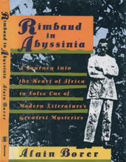 RIMBAUD IN ABYSSINIA by Alain Borer