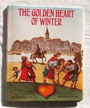 THE GOLDEN HEART OF WINTER by Marilyn Singer