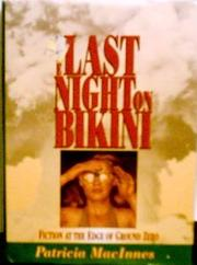 THE LAST NIGHT ON BIKINI by Patricia MacInnes