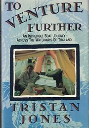 TO VENTURE FURTHER by Tristan Jones