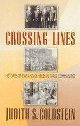 CROSSING LINES by Judith S. Goldstein