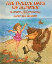 THE TWELVE DAYS OF SUMMER by Elizabeth Lee O'Donnell