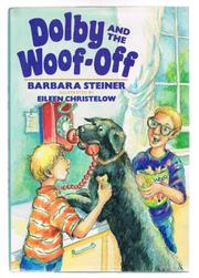 DOLBY AND THE WOOF-OFF by Barbara Steiner