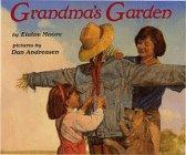 GRANDMA'S GARDEN by Elaine Moore