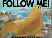 FOLLOW ME! by Nancy Tafuri