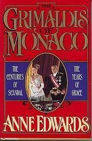 THE GRIMALDIS OF MONACO by Anne Edwards