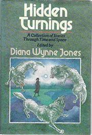 HIDDEN TURNINGS by Diana Wynne Jones