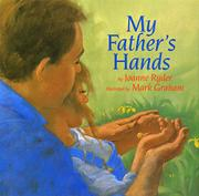 MY FATHER'S HANDS by Joanne Ryder