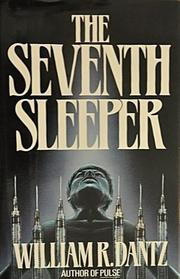 THE SEVENTH SLEEPER by William R. Dantz