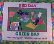RED DAY, GREEN DAY by Edith Kunhardt