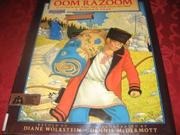 OOM RAZOOM by Diane Wolkstein