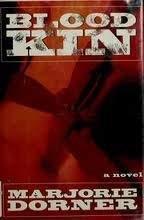 BLOOD KIN by Marjorie Dorner