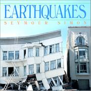 EARTHQUAKES by Seymour Simon