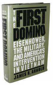 THE FIRST DOMINO by James R. Arnold