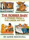 THE ROBBER BABY by Anne Rockwell