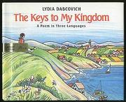 THE KEYS TO MY KINGDOM by Lydia Dabcovich