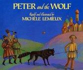 PETER AND THE WOLF by Michele Lemieux