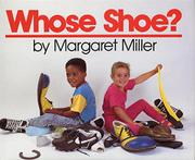 WHOSE SHOE? by Margaret Miller