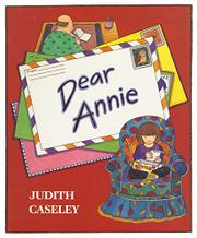 DEAR ANNIE by Judith Caseley