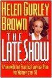 THE LATE SHOW by Helen Gurley Brown