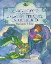 MARCY HOOPER AND THE GREATEST TREASURE IN THE WORLD by Stephanie S. Tolan