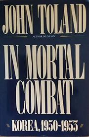IN MORTAL COMBAT by John Toland