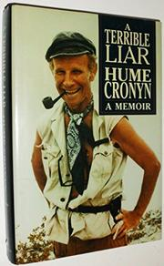 A TERRIBLE LIAR by Hume Cronyn