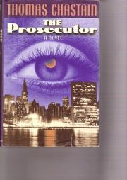 THE PROSECUTOR by Thomas Chastain